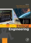 Clinical Engineering : A Handbook for Clinical and Biomedical Engineers - Book