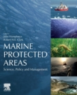 Marine Protected Areas : Science, Policy and Management - Book