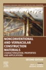 Nonconventional and Vernacular Construction Materials : Characterisation, Properties and Applications - eBook