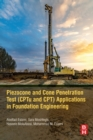 Piezocone Penetration and Cone Test Application in Foundation Engineering: CPT and CPTu - Book