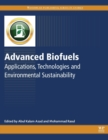 Advanced Biofuels : Applications, Technologies and Environmental Sustainability - Book
