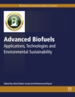 Advanced Biofuels : Applications, Technologies and Environmental Sustainability - eBook
