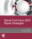 Spinal Cord Injury (SCI) Repair Strategies - Book