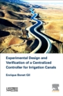 Experimental Design and Verification of a Centralized Controller for Irrigation Canals - eBook
