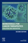 Biomaterials for Cancer Therapeutics : Evolution and Innovation - Book