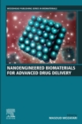 Nanoengineered Biomaterials for Advanced Drug Delivery - eBook