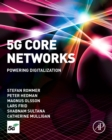 5G Core Networks : Powering Digitalization - eBook
