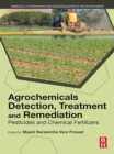 Agrochemicals Detection, Treatment and Remediation : Pesticides and Chemical Fertilizers - eBook