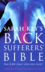 The Back Sufferer's Bible : You Can Treat Your Own Back! - Book
