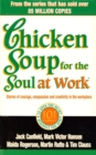 Chicken Soup For The Soul At Work - Book