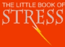 The Little Book Of Stress - Book