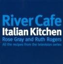 River Cafe Italian Kitchen : Includes all the recipes from the major TV series - Book