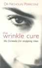 The Wrinkle Cure : The Formula for Stopping Time - Book