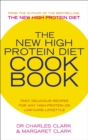 The New High Protein Diet Cookbook - Book
