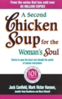 A Second Chicken Soup For The Woman's Soul : Stories to open the heart and rekindle the spirits of women - Book