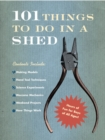 101 Things To Do In A Shed - Book