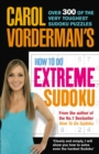 Carol Vorderman's How to Do Extreme Sudoku - Book
