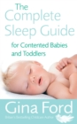 The Complete Sleep Guide For Contented Babies & Toddlers - Book