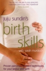 Birth Skills : Proven pain-management techniques for your labour and birth - Book