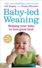 Baby-led Weaning : Helping Your Baby to Love Good Food - Book