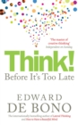 Think! : Before It's Too Late - Book