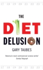The Diet Delusion - Book