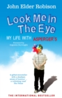 Look Me in the Eye : My Life with Asperger's - Book