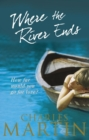 Where the River Ends - Book