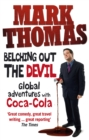 Belching Out the Devil : Global Adventures with Coca-Cola - Book