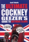 The Ultimate Cockney Geezer's Guide to Rhyming Slang - Book