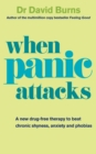 When Panic Attacks : A new drug-free therapy to beat chronic shyness, anxiety and phobias - Book