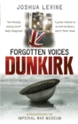 Forgotten Voices of Dunkirk - Book