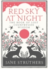 Red Sky at Night : The Book of Lost Country Wisdom - Book