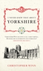 I Never Knew That About Yorkshire - Book