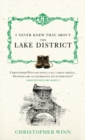 I Never Knew That About the Lake District - Book