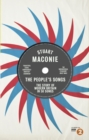 The People's Songs : The Story of Modern Britain in 50 Records - Book