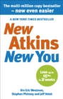 New Atkins For a New You : The Ultimate Diet for Shedding Weight and Feeling Great - Book