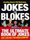 Jokes for Blokes : The Ultimate Book of Jokes not Suitable for Mixed Company - Book