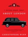 I Never Knew That About London Illustrated - Book