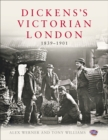 Dickens's Victorian London : The Museum of London - Book
