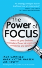 The Power of Focus : How to Hit Your Business, Personal and Financial Targets with Confidence and Certainty - Book