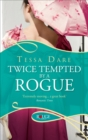Twice Tempted by a Rogue: A Rouge Regency Romance - Book