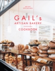 Gail's Artisan Bakery Cookbook - Book