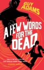 A Few Words For The Dead - Book