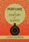 Perfume: A Century of Scents - Book