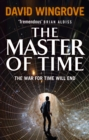 The Master of Time : Roads to Moscow: Book Three - Book