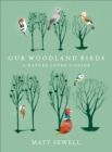 Our Woodland Birds - Book