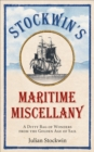 Stockwin's Maritime Miscellany : A Ditty Bag of Wonders from the Golden Age of Sail - Book