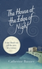 The House at the Edge of Night - Book