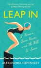 Leap in : A Woman, Some Waves and the Will to Swim - Book